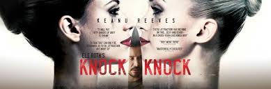 KNOCK KNOCK Movie Trailer